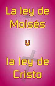 http://www.elcristianismoprimitivo.com/leymoisesycristo.jpg