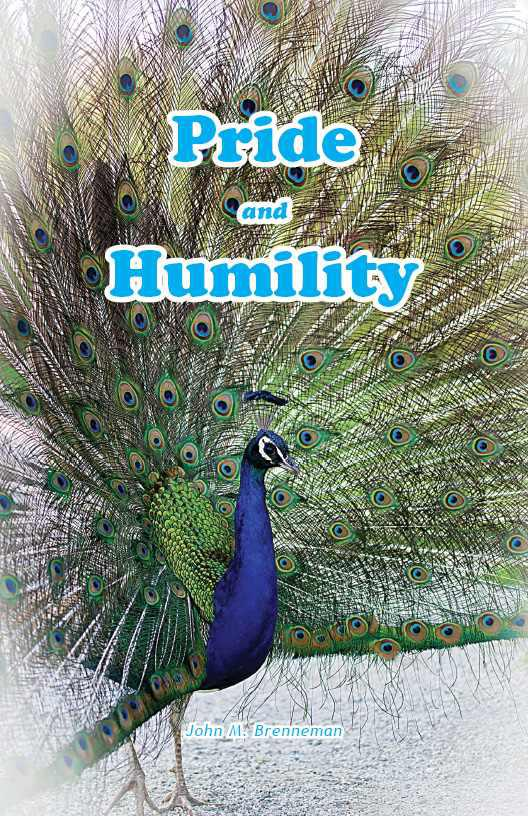 Cover for the book Pride and Humility by John Brenneman