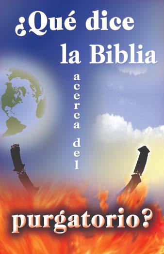 ¿Qué dice la Biblia acerca del purgatorio?