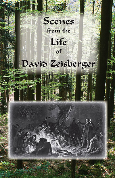Front cover for the book Scenes from the Life of David Zeisberger